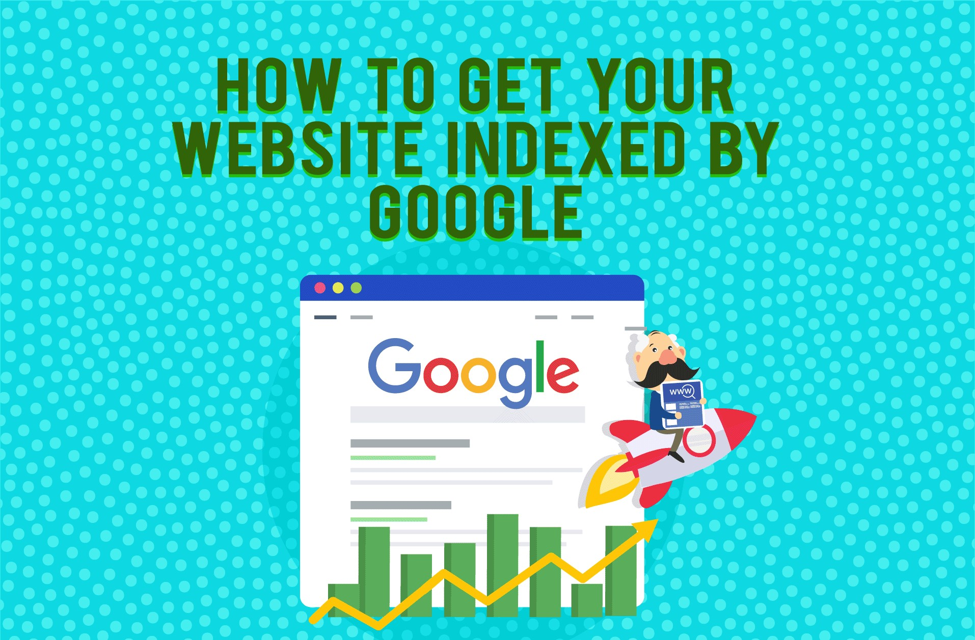 7 Tips to Get WordPress Website Indexed By Google