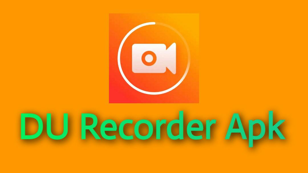 DU Recoder APK Download