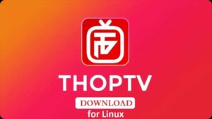 thoptv for linux